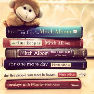 Mitch Albom's books.